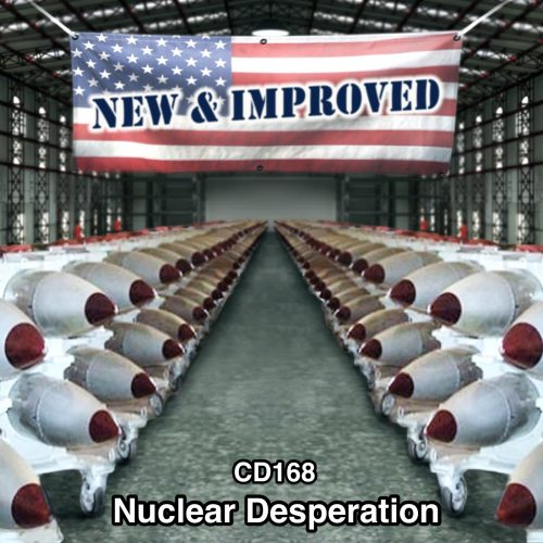 CD168: Nuclear Desperation